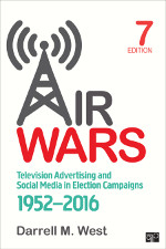 Logo of Air Wars: Television Advertising and Social Media in Election Campaigns, 1952–2016