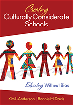 "<span class=""hi-italic"">Creating</span> Culturally Considerate Schools: <span class=""hi-italic"">Educating</span> without Bias"