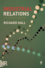 Industrial Relations: A Current Review