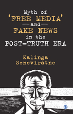 Myth of 'Free Media' and Fake News in the Post-Truth Era