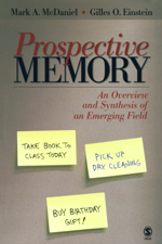 "<span class=""hi-italic"">Prospective</span> Memory: An Overview and Synthesis of an Emerging Field"
